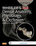 Wheeler's Dental Anatomy, Physiology and Occlusion  10th 2015 edition cover