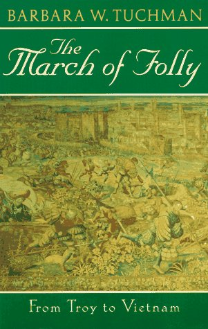 March of Folly From Troy to Vietnam N/A edition cover