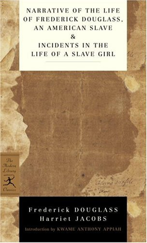 Narrative of the Life of Frederick Douglass, an American Slave and Incidents in the Life of a Slave Girl  N/A edition cover