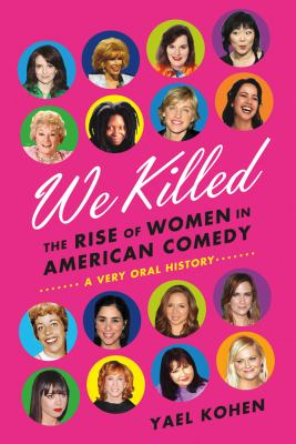 We Killed The Rise of Women in American Comedy  2012 edition cover