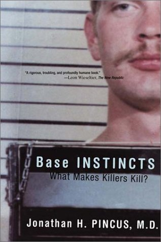 Base Instincts What Makes Killers Kill?  2002 edition cover