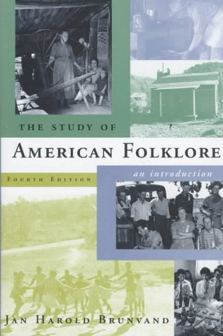 Study of American Folklore An Introduction 4th 1998 edition cover