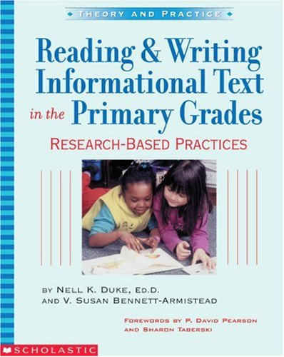 Reading and Writing Informational Text in the Primary Grades Research-Based Practices  2003 edition cover
