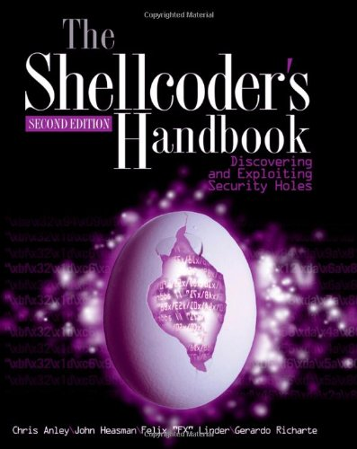 Shellcoder's Handbook Discovering and Exploiting Security Holes 2nd 2007 (Revised) edition cover