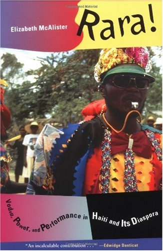 Rara! Vodou, Power, and Performance in Haiti and Its Diaspora  2002 edition cover