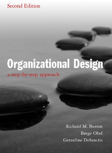 Organizational Design A Step-by-Step Approach 2nd 2011 (Revised) edition cover