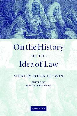 On the History of the Idea of Law   2005 9780521854238 Front Cover