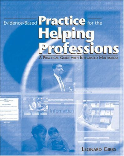 Evidence-Based Practice for the Helping Professions A Practical Guide with Integrated Multimedia  2003 9780534539238 Front Cover