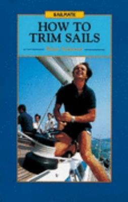 How to Trim Sails (Sailmate) N/A edition cover