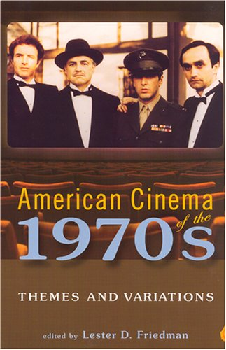 American Cinema of The 1970s Themes and Variations  2007 edition cover