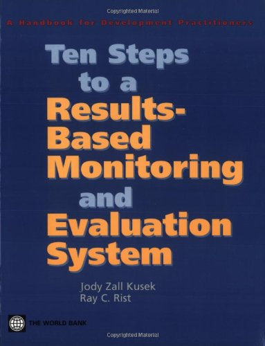 Ten Steps to a Results-Based Monitoring and Evaluation System A Handbook for Development Practitioners  2004 edition cover