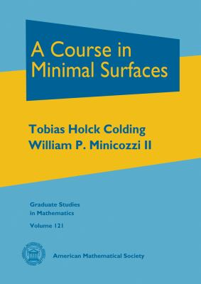Course in Minimal Surfaces   2011 edition cover