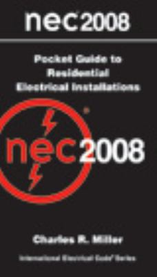 NEC 2008 Pocket Guide to Residential Electrical Installations   2008 9780877658238 Front Cover