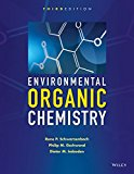 Environmental Organic Chemistry:  3rd 2016 9781118767238 Front Cover
