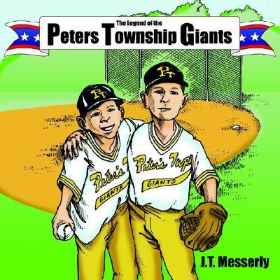 Legend of the Peters Township Giants  N/A edition cover