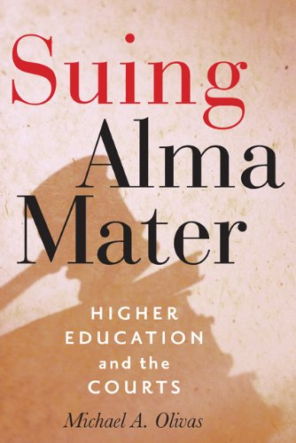 Suing Alma Mater Higher Education and the Courts  2013 edition cover