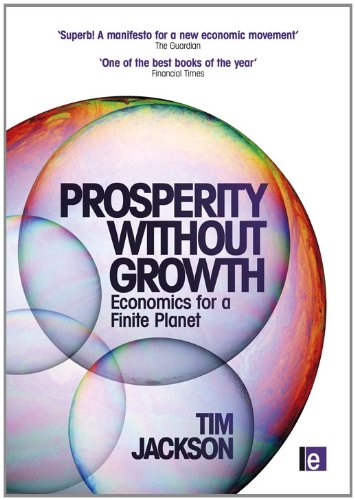 Prosperity Without Growth Economics for a Finite Planet  2010 edition cover