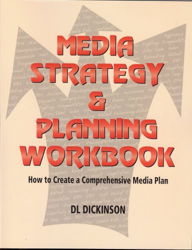 Media Strategy and Planning Workbook How to Create a Comprehensive Media Plan  2008 9781933199238 Front Cover