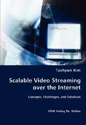 Scalable Video Screaming over the Internet N/A 9783836461238 Front Cover