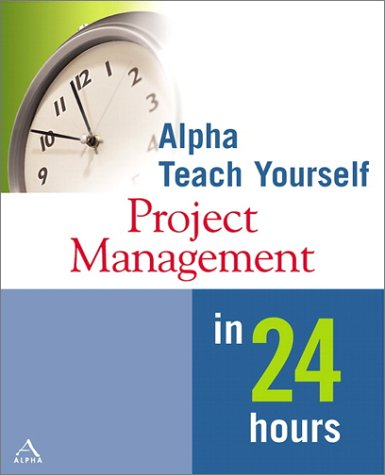 Project Management in 24 Hours   2002 9780028642239 Front Cover