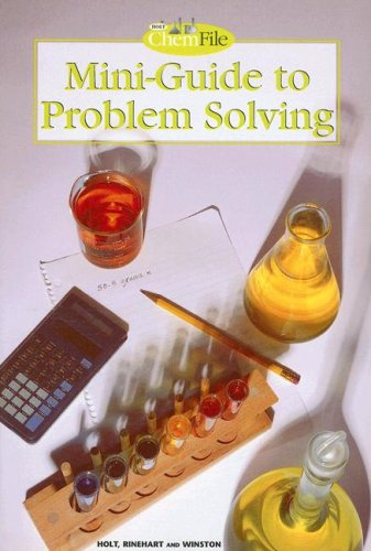 Holt ChemFile Mini-Guide to Problem Solving  N/A 9780030519239 Front Cover
