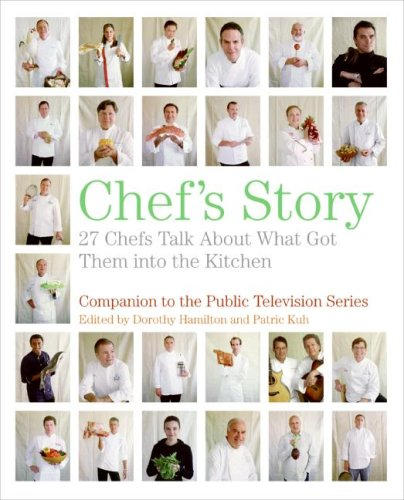 Chef's Story 27 Chefs Talk about What Got Them into the Kitchen N/A 9780061241239 Front Cover