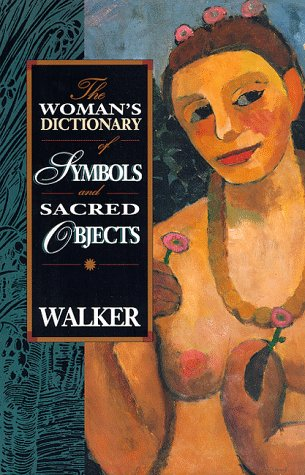 Woman's Dictionary of Symbols and Sacred Objects   1988 9780062509239 Front Cover