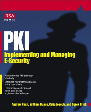 PKI Implementing and Managing E-Security RSA Press  2001 9780072131239 Front Cover