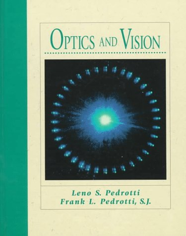 Optics and Vision  1st 1998 9780132422239 Front Cover