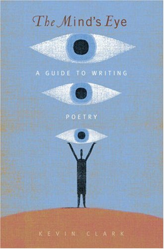 Mind's Eye A Guide to Writing Poetry  2008 edition cover