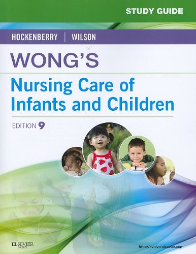 Study Guide for Wong's Nursing Care of Infants and Children  9th 2010 edition cover