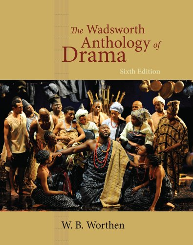 Wadsworth Anthology of Drama, Revised Edition  6th 2011 edition cover