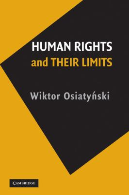 Human Rights and Their Limits   2009 9780521125239 Front Cover