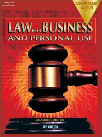 Law for Business and Personal Use  15th 2003 (Anniversary) 9780538435239 Front Cover