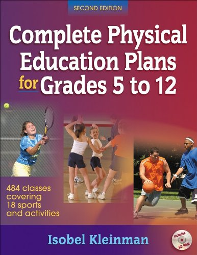 Complete Physical Education Plans for Grades 5 to 12 484 Classes Covering 18 Sports and Activities 2nd 2009 edition cover