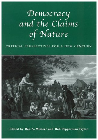 Democracy and the Claims of Nature   2002 9780742515239 Front Cover