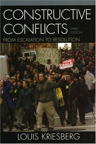 Constructive Conflicts From Escalation to Resolution 3rd 2006 (Revised) edition cover