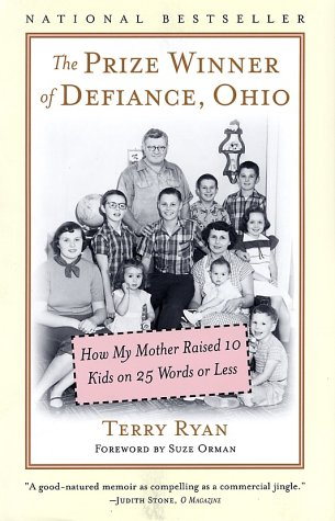 Prize Winner of Defiance, Ohio How My Mother Raised 10 Kids on 25 Words or Less  2001 edition cover