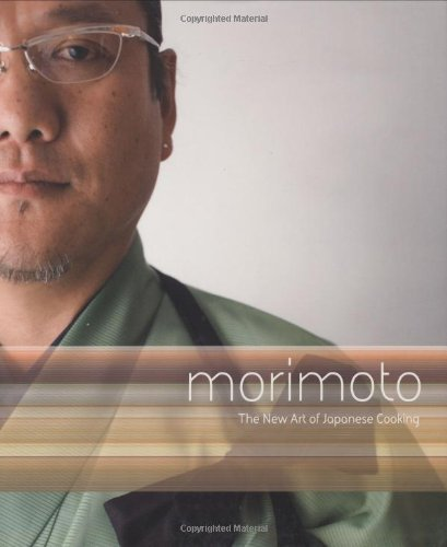 Morimoto The New Art of Japanese Cooking N/A 9780756631239 Front Cover