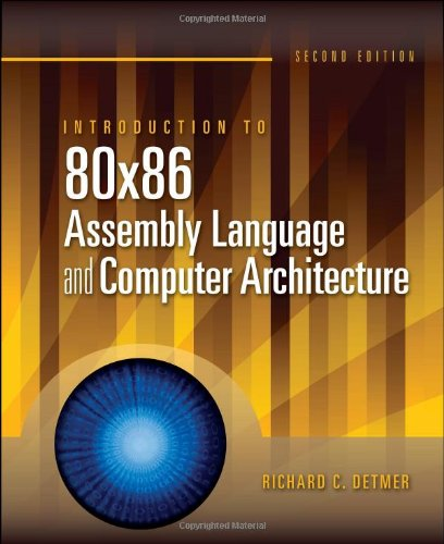 Introduction to 80X86 Assembly Language and Computer Architecture  2nd 2010 (Revised) edition cover