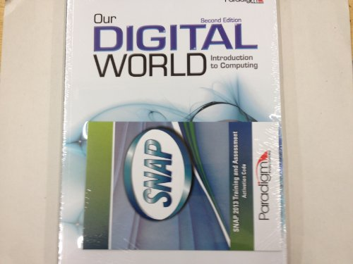 OUR DIGITAL WORLD-W/SNAP ACCES N/A 9780763855239 Front Cover