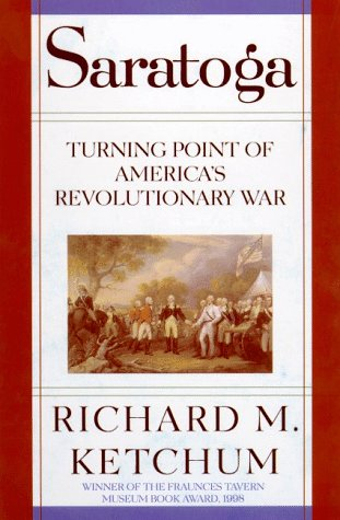 Saratoga Turning Point of America's Revolutionary War Revised  edition cover
