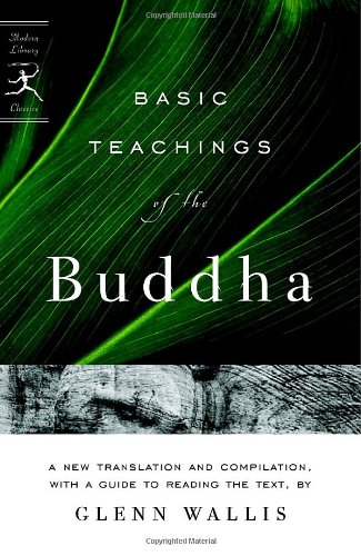 Basic Teachings of the Buddha A New Translation and Compilation, with a Guide to Reading the Texts  2007 edition cover