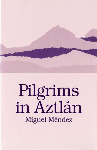 Pilgrims in Aztlan  N/A edition cover