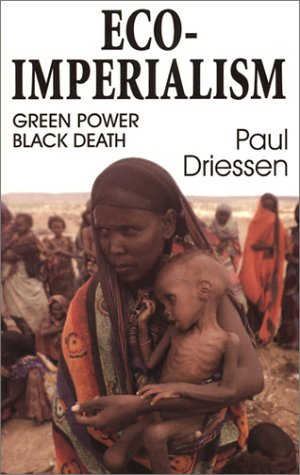 Eco-Imperialism Green Power, Black Death  2003 edition cover
