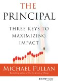 Principal Three Keys to Maximizing Impact  2014 9781118575239 Front Cover