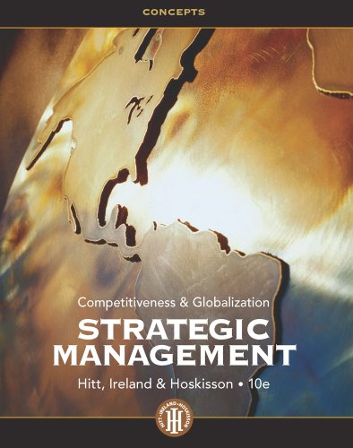Strategic Management: Concepts Competitiveness and Globalization 10th 2013 edition cover
