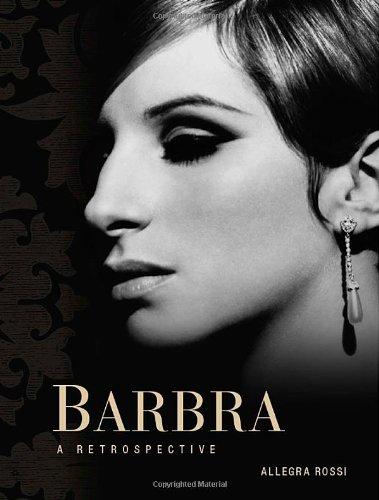 Barbra - A Retrospective   2012 9781402788239 Front Cover