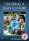 Creating a Lean Culture Tools to Sustain Lean Conversions, Third Edition 3rd 2014 (Revised) edition cover