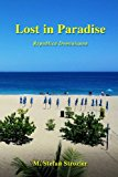 Lost in Paradise A Humorous Travelogue N/A 9781491223239 Front Cover